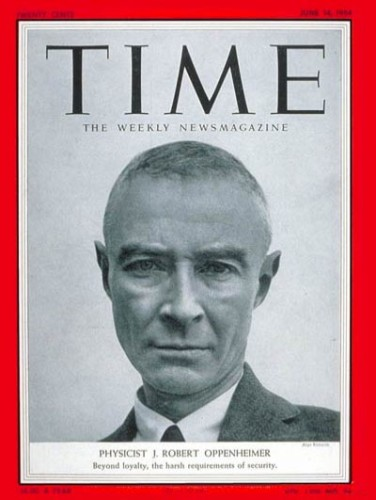 """Beyond loyalty, the harsh requirements of security"": Time magazine's stark coverage of the 1954 security hearing of J. Robert Oppenheimer."