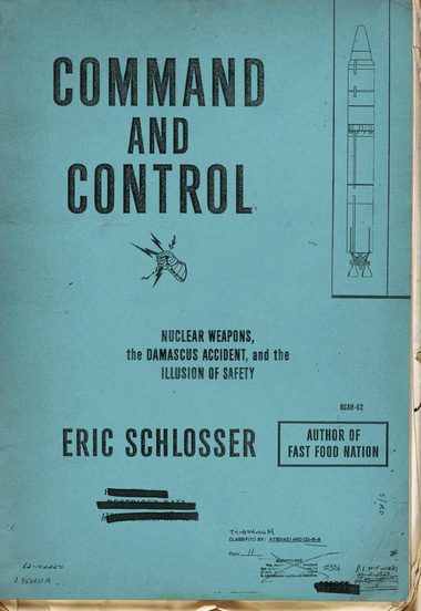 Schlosser - Command and Control book