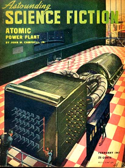 "A Campbell publication from 1947 — where he apparently has a better understanding of atomic power. Here he seems to have just scaled down a Hanford-style ""pile"" and added a turbine to it. It took a little more effort than that in reality..."