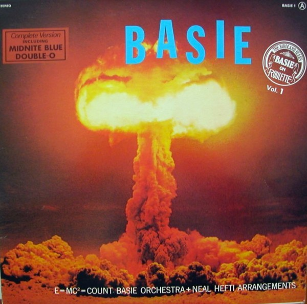 One of the first commercial uses of a fiery mushroom cloud to sell something unrelated to mushroom clouds — in this case, Count Basie's 1958 album, Basie.