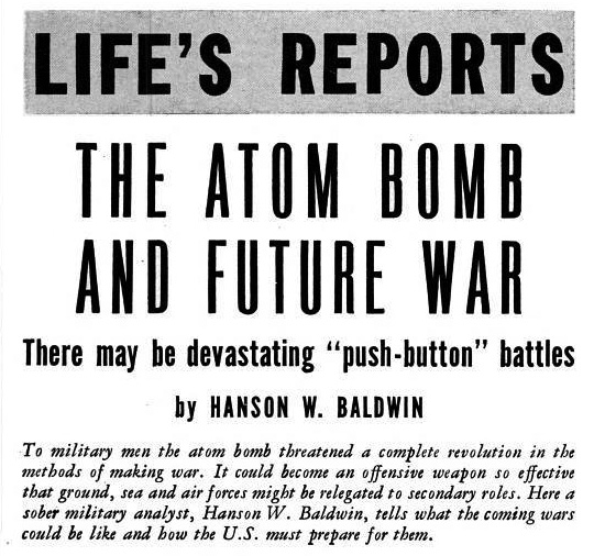 "August 20, 1945: a LIFE magazine correspondent reports on ""push-button"" battles of the future."