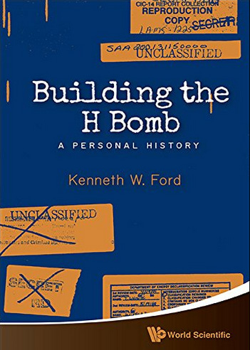 Ken Ford Building the H-bomb