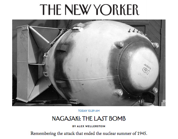 New Yorker - Nagasaki - The Last Bomb