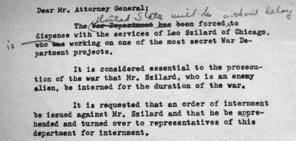 The draft of Grove's order for the internment of Leo Szilard, 1942.