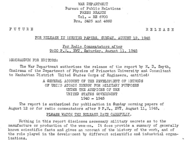 The original press release about the Smyth Report, issued only a few days after the Nagasaki bombing. Truman himself personally made the final decision over whether the report should be issued. Source: Manhattan District History Book 1, Volume 4, Chapter 8.
