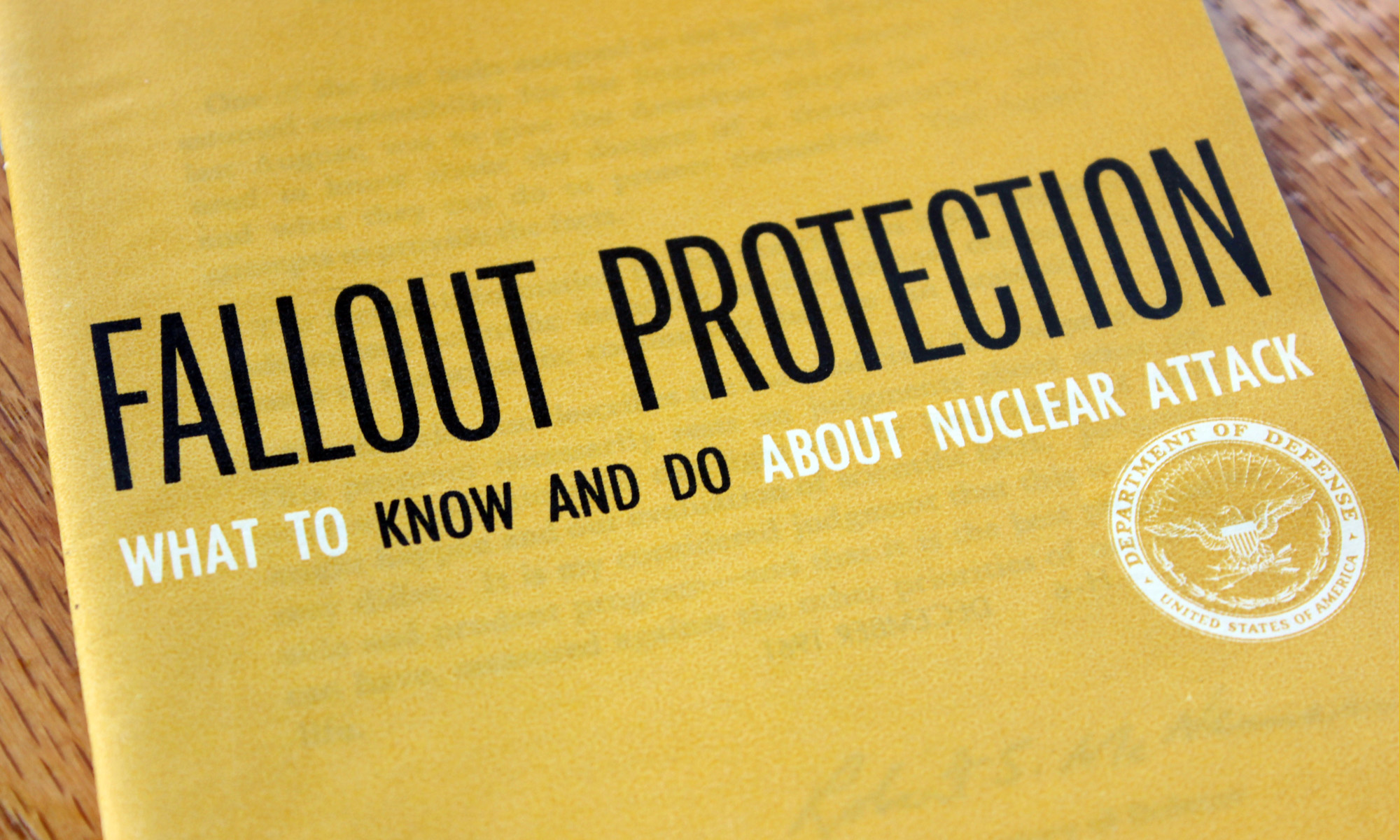 """""""Fallout protection: What to know and do about nuclear attack,"""" was a pamphlet created in 1961, intending to spread the word about fallout shelters and ..."""